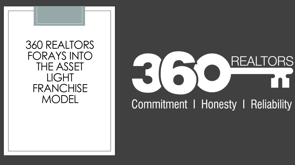 360 Realtors Forays into the Asset Light Franchise Model