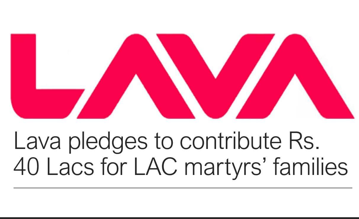 Lava pledges to contribute Rs. 40 Lacs for LAC martyrs' families min