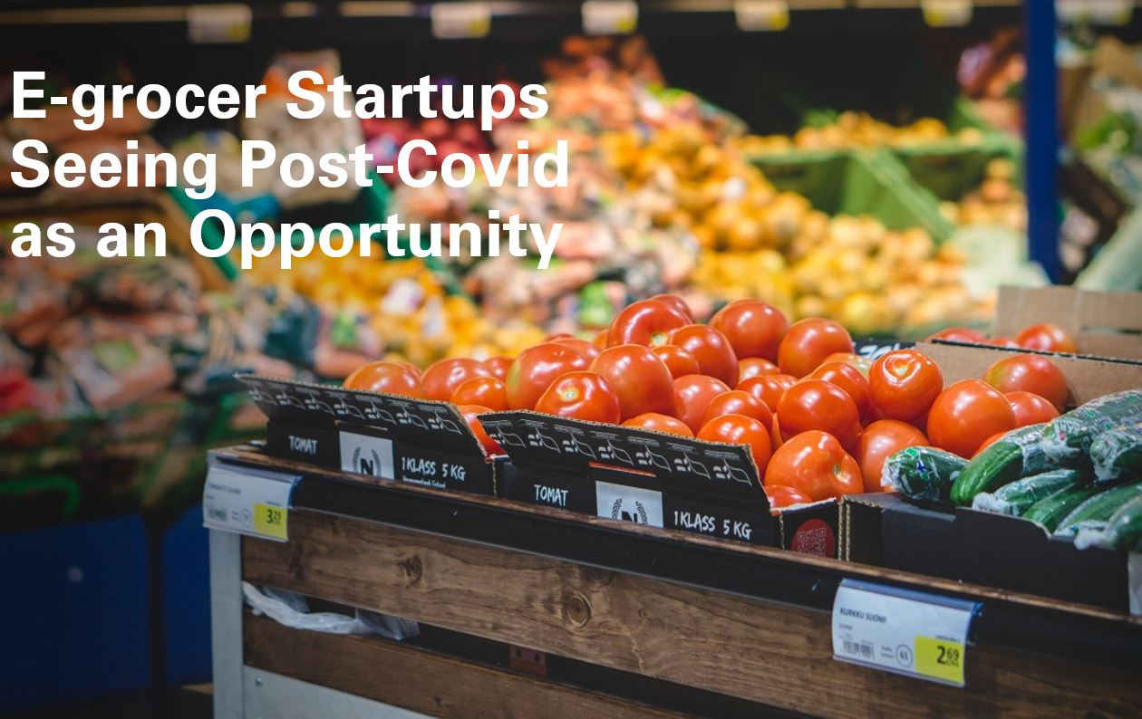 e grocer startups seeing post COVID as an Opportunity min