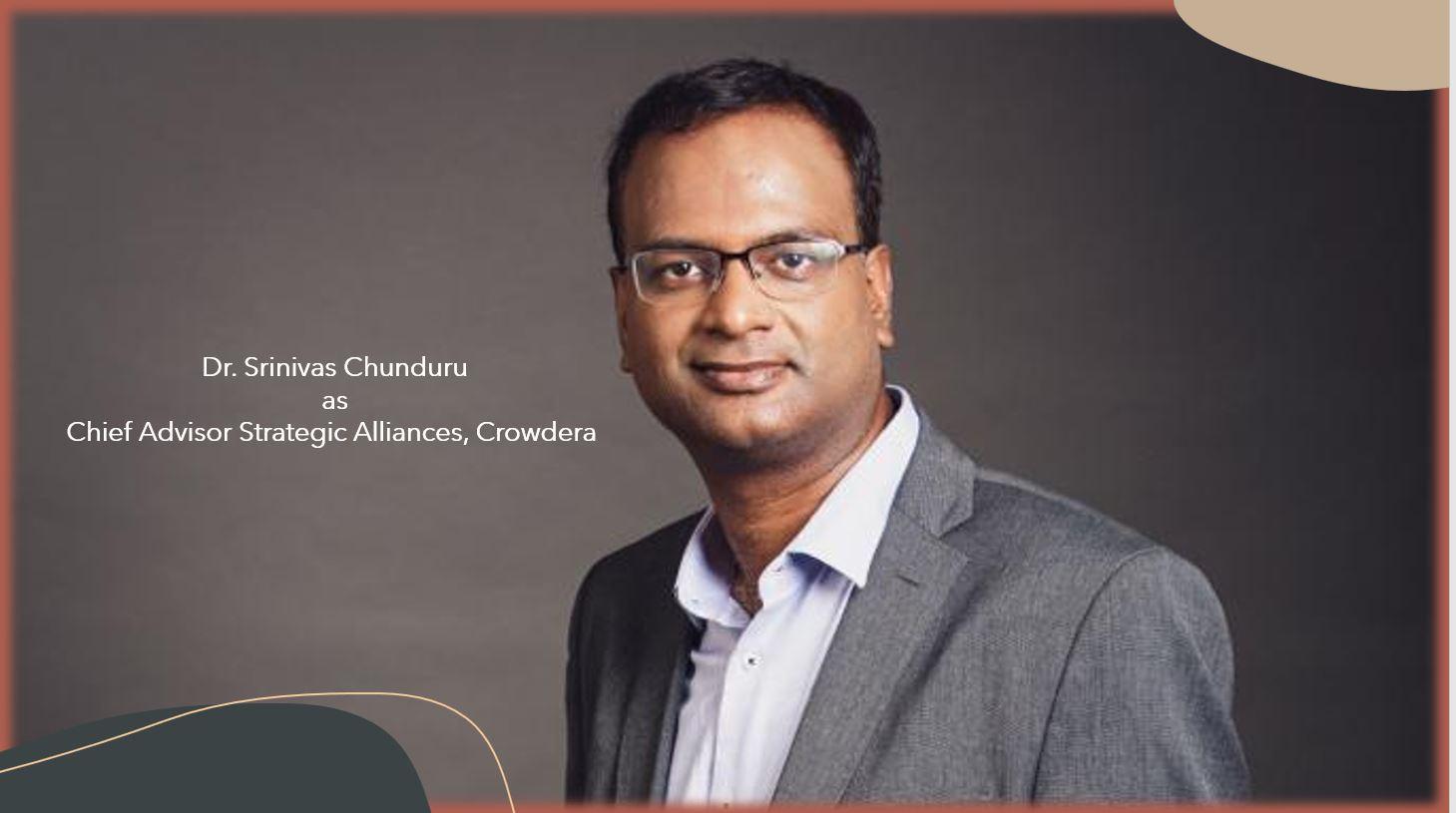 Dr. Srinivas Chunduru as Chief Advisor Strategic Alliances. min