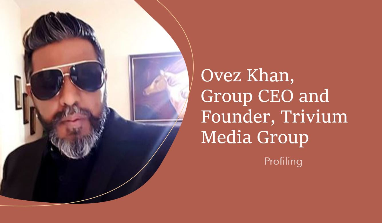 Ovez Khan Group CEO and Founder Trivium Media Group Profile min