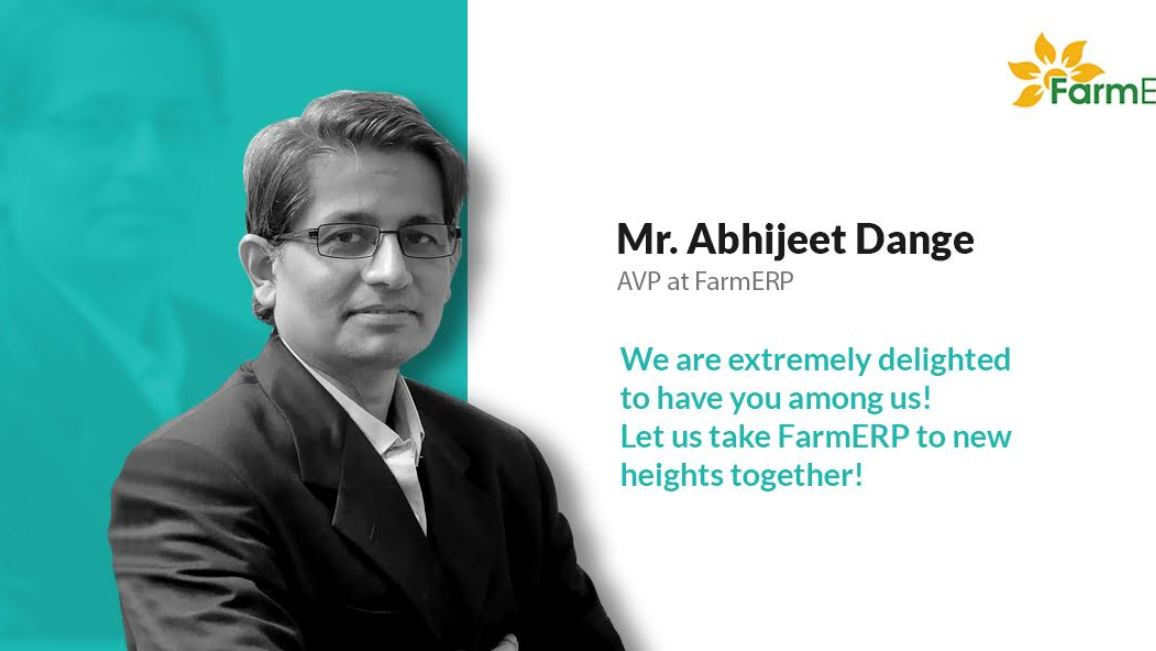 FarmERP announced the appointment of Mr. Abhijeet Dange as the Associate Vice President min