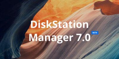 Synology introduces 2021 DiskStation Manager DSM 7.0 Beta